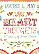 Heart Thoughts (Gift Edition) - Louise Hay